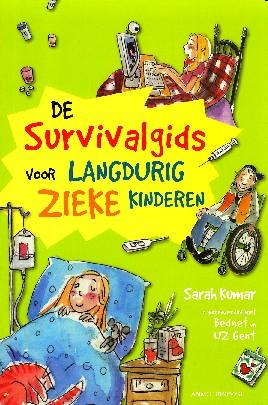 Coverafbeelding van: De survivalgids voor langdurig zieke kinderen