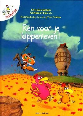 Coverafbeelding van: Ren voor je kippenleven