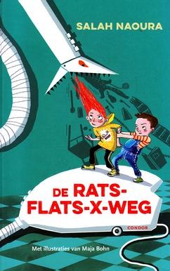 Coverafbeelding van: De Rats-Flats-X-weg