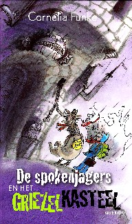Coverafbeelding van: De spokenjagers en het griezelkasteel