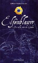 Coverafbeelding van: De vallei van de Goden – Elfenblauw, deel 2