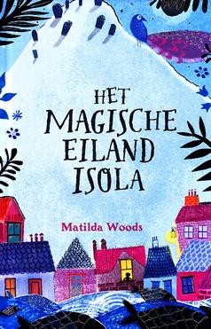 Coverafbeelding van: Het magische eiland Isola