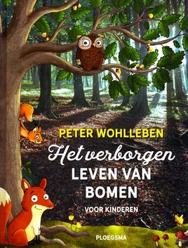 Coverafbeelding van: Het verborgen leven van bomen – voor kinderen
