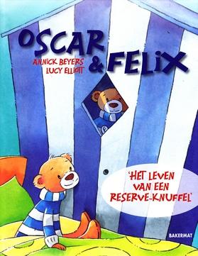 Coverafbeelding van: Het leven van een reserve-knuffel – Oscar & Felix, deel 1