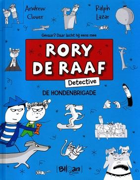 Coverafbeelding van: De hondenbrigade – Rory de Raaf, detective, deel 2