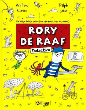 Coverafbeelding van: Rory de Raaf, detective – deel 1