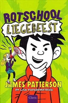 Coverafbeelding van: Liegebeest – Rotschool, deel 3