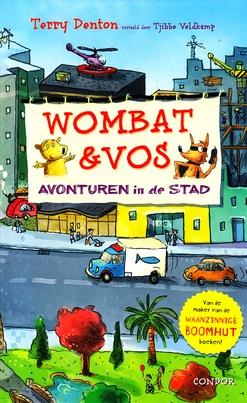 Coverafbeelding van: Wombat & Vos. Avonturen in de stad