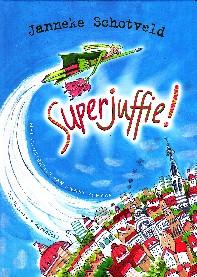 Coverafbeelding van: Superjuffie