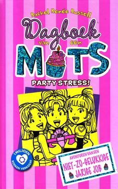 Coverafbeelding van: Party Stress! – Dagboek van een Muts, deel 13