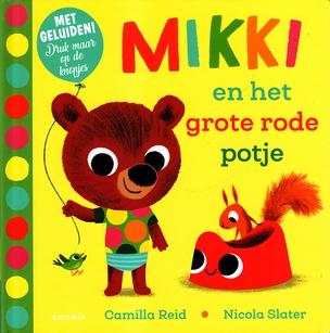 Coverafbeelding van: Mikki en het grote rode potje