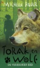 Coverafbeelding van: De verbroken eed – Torak en Wolf, deel 5