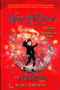 Coverafbeelding van: Wondersmid. De roeping van Morrigan Crow – Nevermoor, deel 2