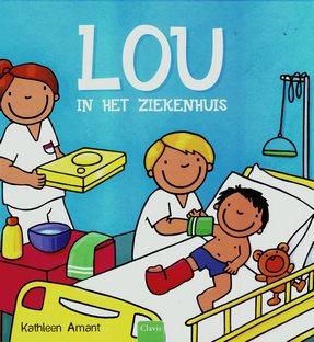 Coverafbeelding van: Lou in het ziekenhuis
