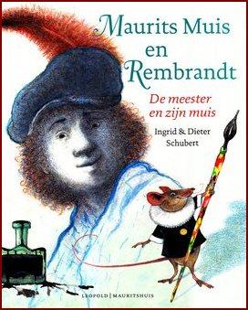 Coverafbeelding van: Maurits Muis en Rembrandt