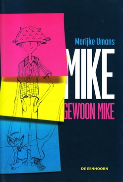 Coverafbeelding van: Mike, gewoon Mike