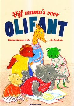 Coverafbeelding van: Vijf mama's voor Olifant