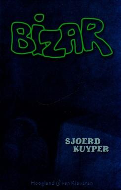 Coverafbeelding van: Bizar