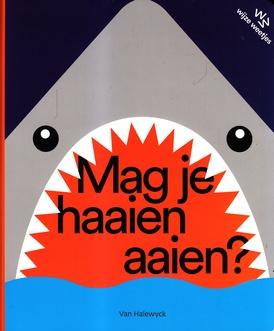 Coverafbeelding van: Mag je haaien aaien?