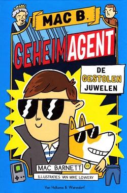 Coverafbeelding van: De gestolen juwelen – Mac B. Geheim Agent, deel 1