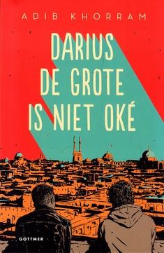 Coverafbeelding van: Darius de Grote is niet oké
