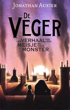 Coverafbeelding van: De Veger. Het verhaal van een meisje en haar monster