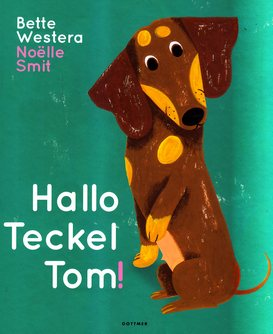 Coverafbeelding van: Hallo Teckel Tom!