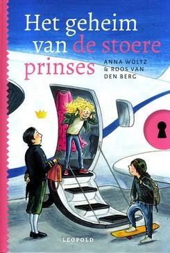 Coverafbeelding van: Het geheim van de stoere prinses
