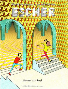 Coverafbeelding van: Nadir en Zenith in de wereld van Escher