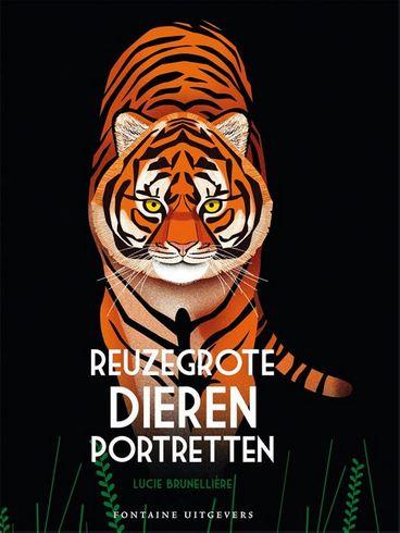 Coverafbeelding van: Reuzegrote dierenportretten