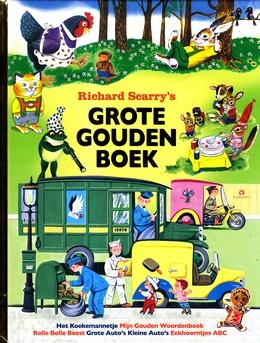 Coverafbeelding van: Richard Scarry's Grote Gouden Boek