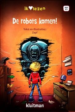 Coverafbeelding van: De robots komen!