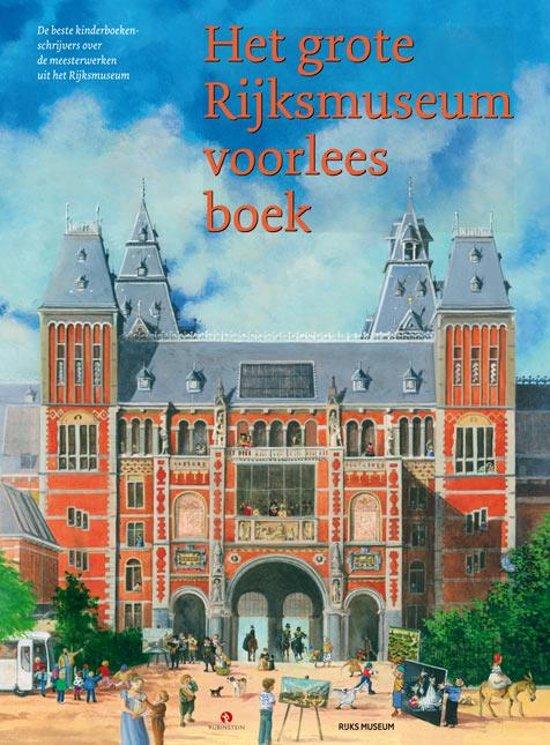 Coverafbeelding van: Het grote Rijksmuseum voorleesboek