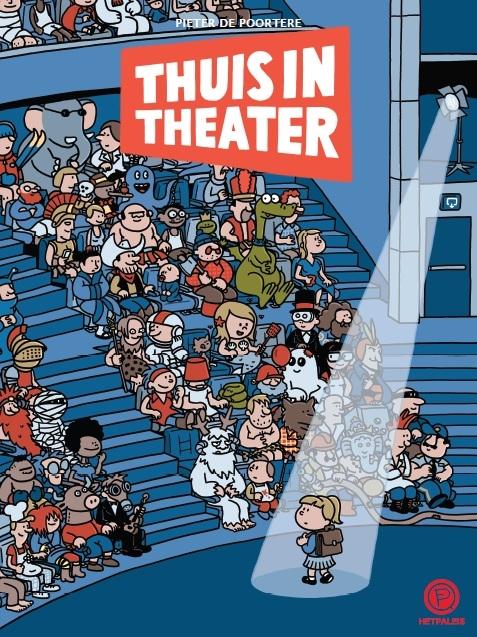 Coverafbeelding van: Thuis in theater