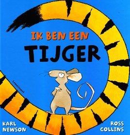 Coverafbeelding van: Ik ben een tijger