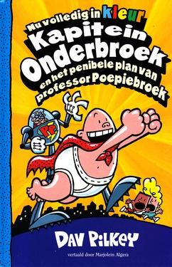 Coverafbeelding van: Kapitein Onderbroek en het penibele plan van professor Poepiebroek