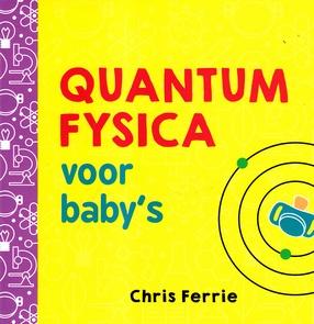 Coverafbeelding van: Quantum Fysica voor baby's