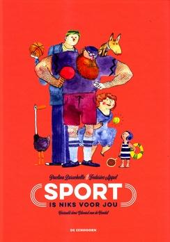 Coverafbeelding van: Sport is niks voor jou