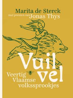 Coverafbeelding van: Vuil vel – Veertig Vlaamse volkssprookjes