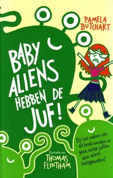 Coverafbeelding van: Baby-aliens hebben de juf!
