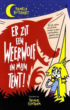 Coverafbeelding van: Er zit een weerwolf in mijn tent!