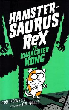 Coverafbeelding van: Hamstersaurus Rex vs. Knaagdier Kong