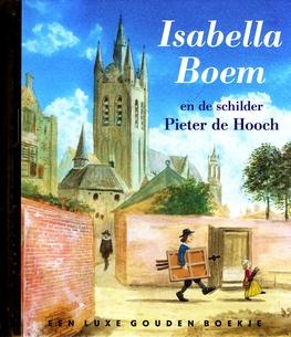 Coverafbeelding van: Isabelle Boem en de schilder Pieter de Hooch