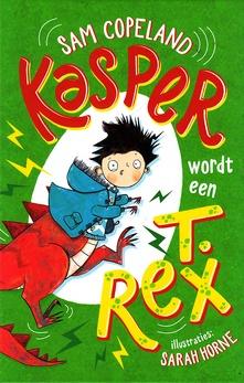 Coverafbeelding van: Kasper wordt een T.Rex