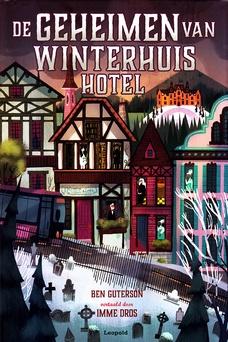 Coverafbeelding van: De geheimen van Winterhuis Hotel