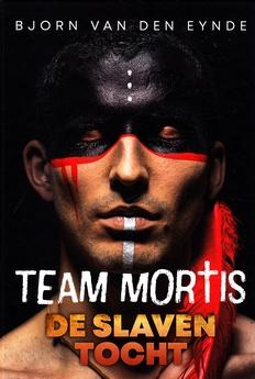 Coverafbeelding van: De slaventocht – Team Mortis, deel 10