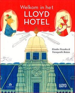 Coverafbeelding van: Welkom in het Lloyd Hotel