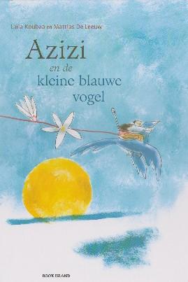 Coverafbeelding van: Azizi en de kleine blauwe vogel