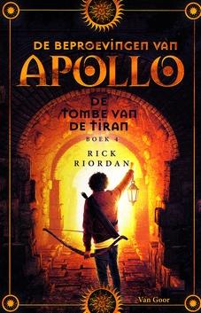 Coverafbeelding van: De tombe van de tiran – De beproevingen van Apollo, deel 4