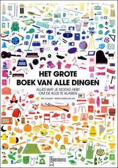 Coverafbeelding van: Het grote boek van alle dingen: Alles wat je nodig hebt om de klus te klaren